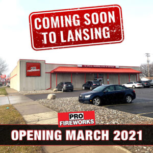 New Pro Fireworks Location Coming Soon to Lansing
